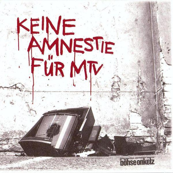 600px-Böhse_Onkelz_-_Keine_Amnestie_für_MTV