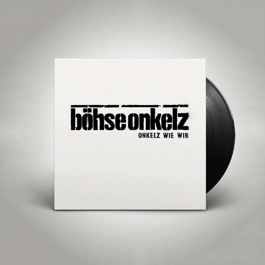 Onkelz wie wir (Neuaufnahme, LP) | böhse onkelz
